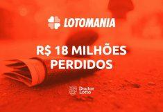 perder R$18 milhões na Lotomania