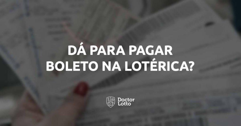 como pagar boleto na lotérica