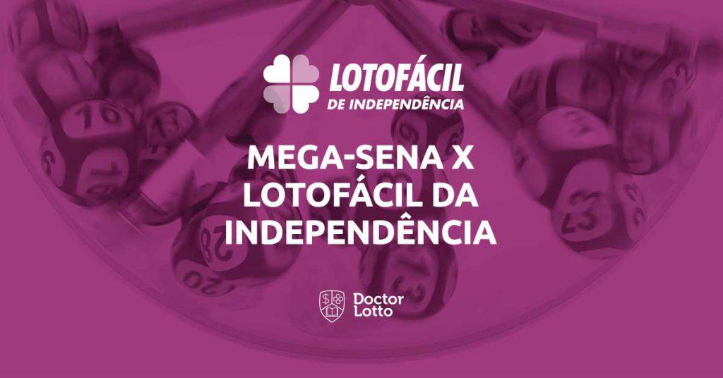 trocar a mega-sena pela lotofácil da independência