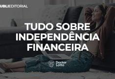 tudo sobre independência financeira