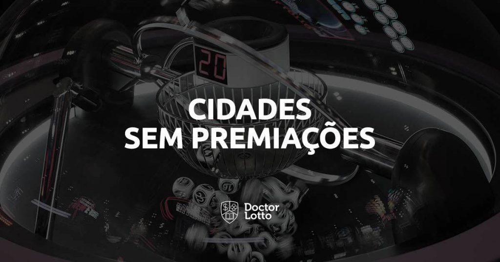 municípios brasileiros que nunca ganharam na loteria